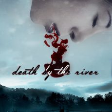 DeathbytheRiver_6x9_20180402_HiRes