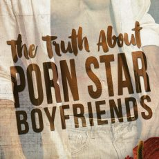 THE TRUTH ABOUT PORN STAR BOYFRIENDS