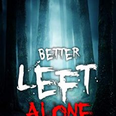 Better left alone